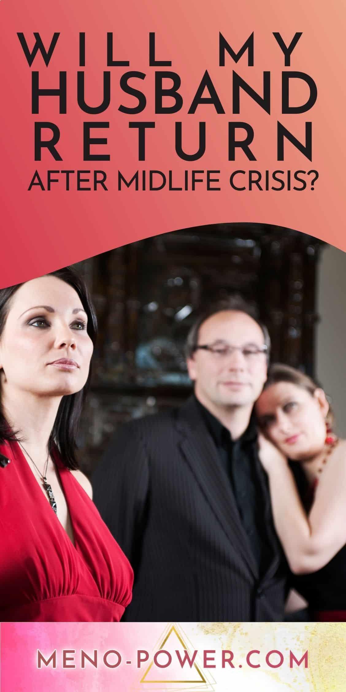 do-husbands-ever-come-back-after-midlife-crisis
