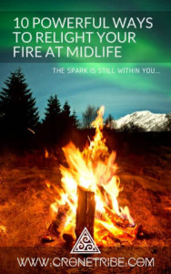 Relight Your Fire At Midlife Women Over 40